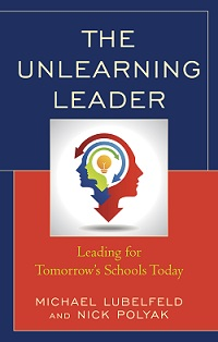 Aasa american association of school administrators the unlearning leader is about how todays leaders need to connect for success the premise of this book is that we all need to unlearn fandeluxe Choice Image