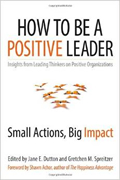 Review - How to Be a Positive Leader